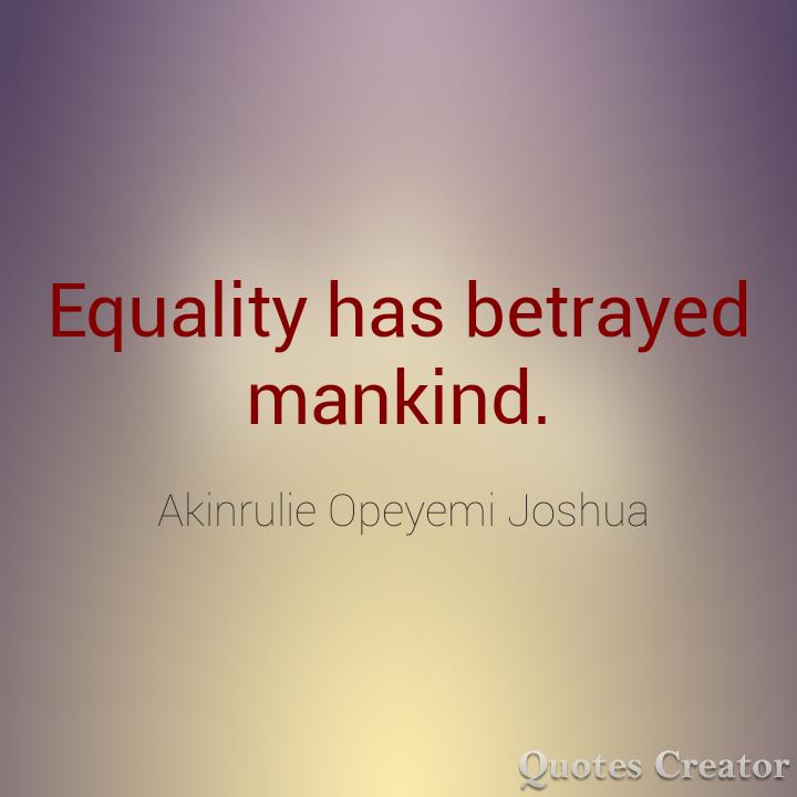 THE UNREAL EQUALITY